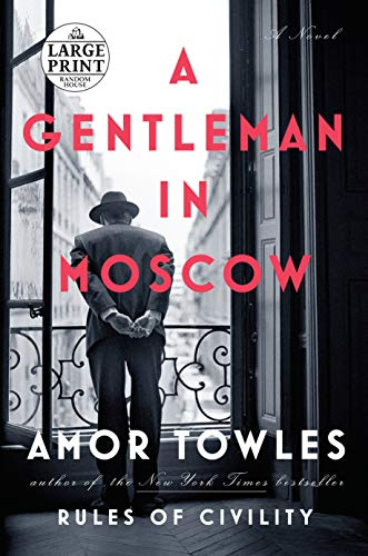 9781524708696: A Gentleman in Moscow: A Novel (Random House Large Print)