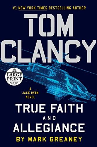 9781524708719: Tom Clancy True Faith and Allegiance (Jack Ryan)