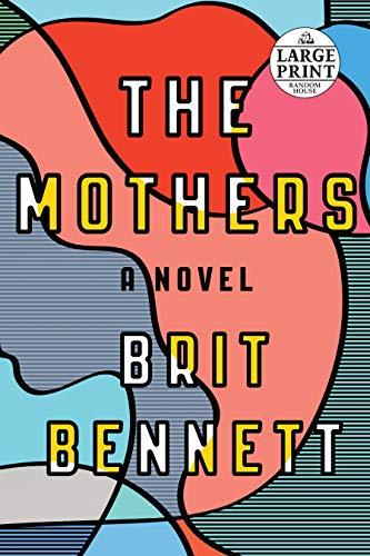 9781524709860: The Mothers: A Novel (Random House Large Print)