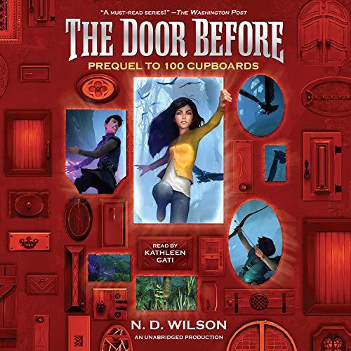 9781524709990: The Door Before (100 Cupboards Prequel) (The 100 Cupboards)