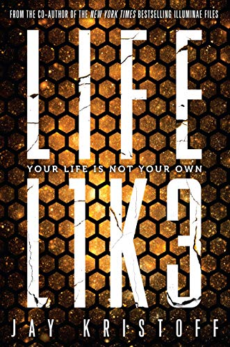 Cover of the book, LIFEL1K3 (Lifelike, #1).