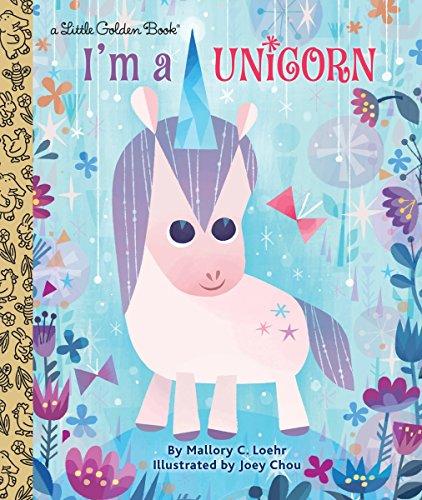 9781524715120: I'm A Unicorn (Little Golden Book)