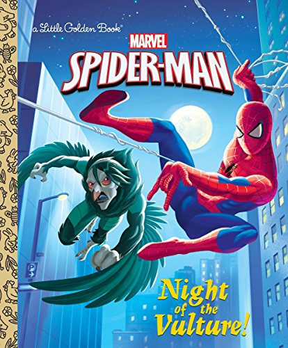 Night of the Vulture! (Marvel: Spider-Man) (Little Golden Book)