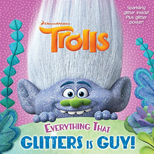 Everything That Glitters is Guy! (DreamWorks Trolls) (Pictureback )