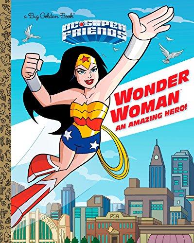 9781524718404: Wonder Woman: An Amazing Hero! (DC Super Friends) (Big Golden Book)