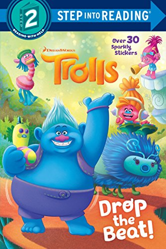 Drop the Beat! (DreamWorks Trolls) (Step into Reading)