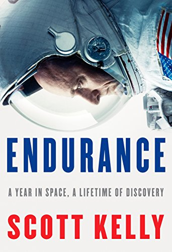 9781524731595: Endurance: A Year in Space, A Lifetime of Discovery