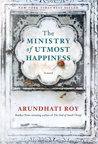 9781524733155: The Ministry of Utmost Happiness: A novel