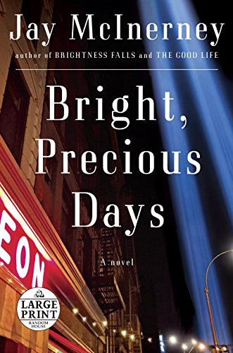 Bright, Precious Days: A novel (Random House Large Print): Jay McInerney