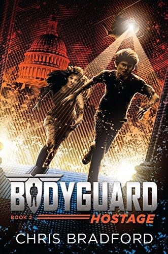 9781524736996: Bodyguard: Hostage (Book 2)