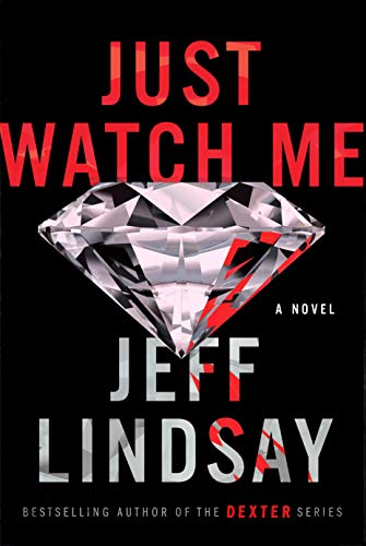 Book Cover: Just Watch Me: A Novel