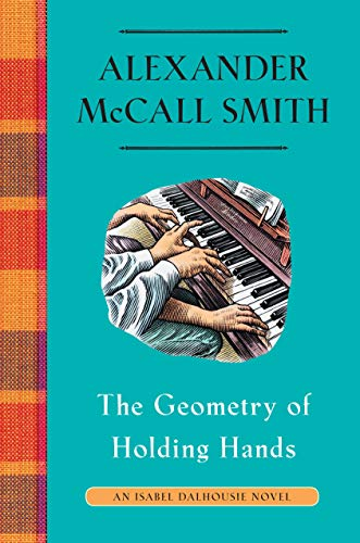 Book Cover: The Geometry of Holding Hands: An Isabel Dalhousie Novel
