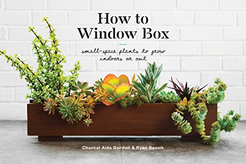 Book Cover: How to Window Box: Small-Space Plants to Grow Indoors or Out