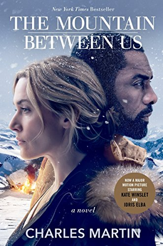 9781524762476: The Mountain Between Us (Movie Tie-In): A Novel