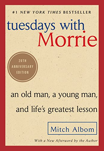 9781524763275: Tuesdays With Morrie: An Old Man, A Young Man, and Life's Greatest Lesson