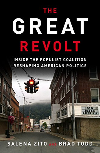 Book Cover: The Great Revolt: Inside the Populist Coalition Reshaping American Politics