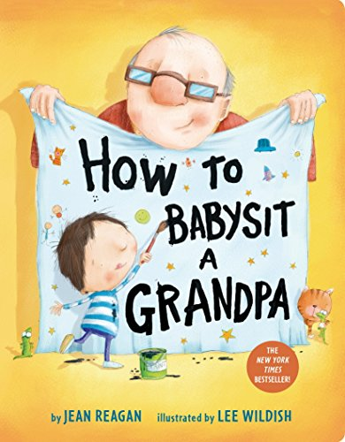 9781524772550: How To Babysit A Grandpa