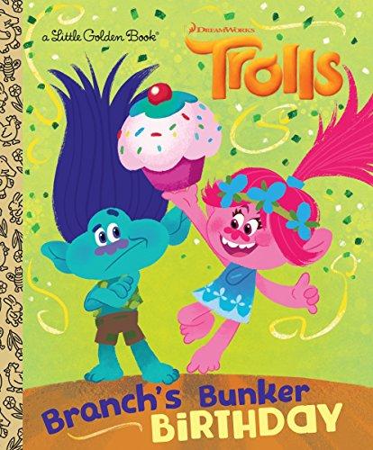 Branch's Bunker Birthday (DreamWorks Trolls) (Little Golden Book)