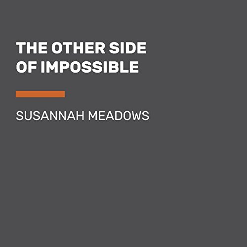 9781524775476: The Other Side of Impossible: Ordinary People Who Faced Daunting Medical Challenges and Refused to Give Up