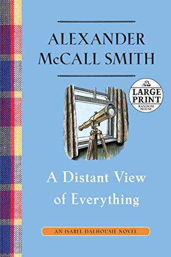 9781524780159: A Distant View of Everything: An Isabel Dalhousie Novel (11)