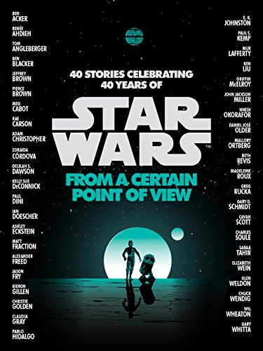 Star Wars: From a Certain Point of View (Paperback)