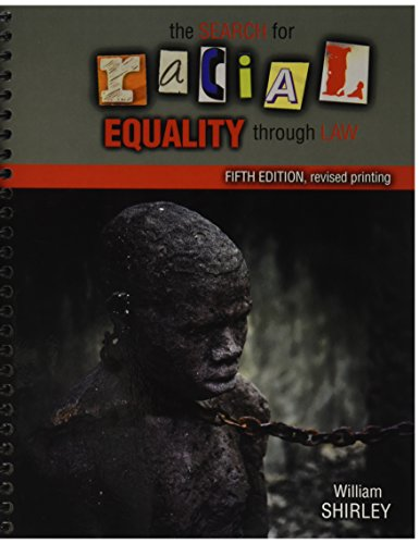 9781524900915: The Search for Racial Equality through Law
