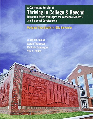 9781524900922: A Customized Version of Thriving in College and Beyond: Research Based Strategies for Academic Success AND Personal Development Designed Specifically for Ohio University