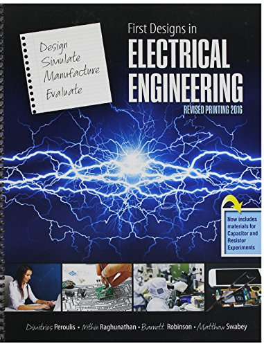 9781524903510: First Designs in Electrical Engineering