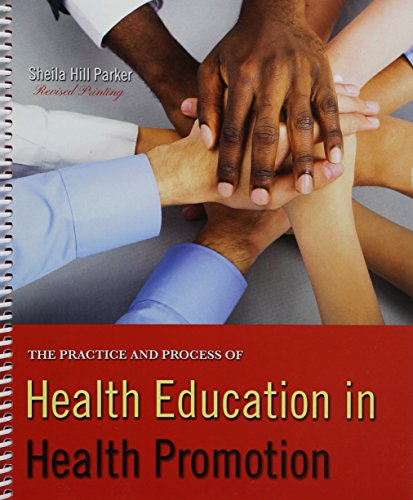 9781524903930: The Practice and Process of Health Education in Health Promotion