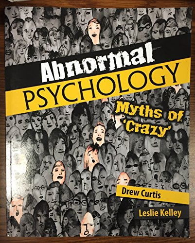 9781524904081: Abnormal Psychology: Myths of 'Crazy'