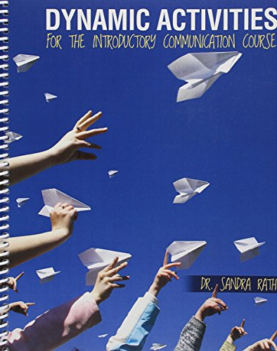 9781524904265: Dynamic Activities for the Introductory Communication Course
