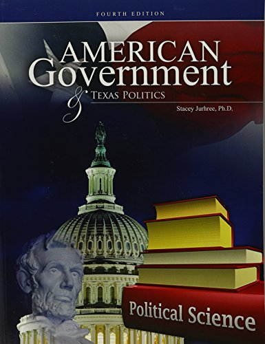 American Government AND Texas Politics: JURHREE STACEY