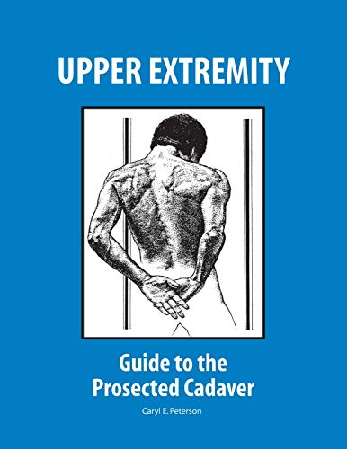 9781524925086: UPPER EXTREMITY: GUIDE TO THE PROSECTED