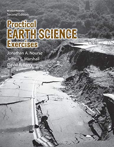 Practical Earth Science Exercises (Paperback): Jonathan A. Nourse,