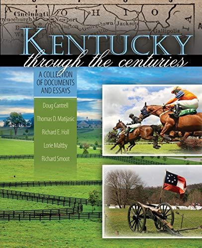 Kentucky Through the Centuries: Doug Cantrell, Cantrell,Richard