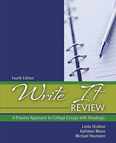 9781524928728: Write It Review: A Process Approach to College Essays with Readings