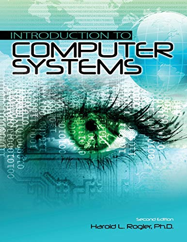 Introduction to Computer Systems: Rogler, Harold L