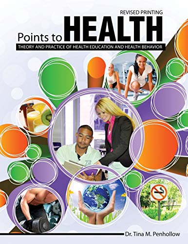 9781524929947: POINTS TO HEALTH: THEORY AND PRACTICE OF