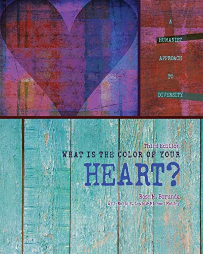 What Is the Color of Your Heart: Borunda, Rose