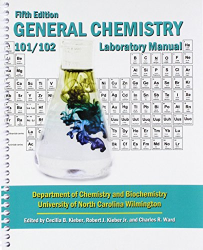 9781524934699: General Chemistry: Chemistry 101/102 Laboratory Manual