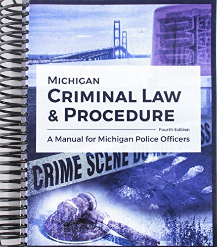 michigan state police - michigan criminal law procedure