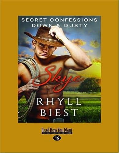 9781525211874: Secret Confessions: Down & Dusty - Skye
