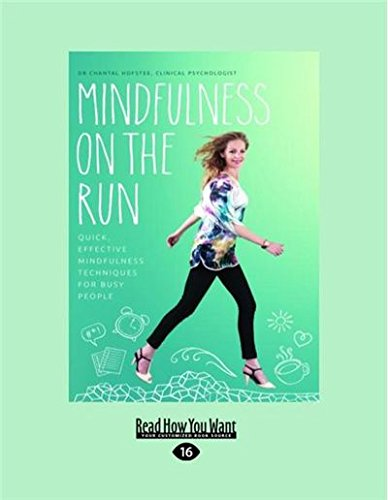 9781525229039: Mindfulness on the Run: Quick, effective mindfulness techniques for busy people