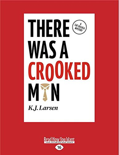 9781525231513: There Was a Crooked Man: A Cat DeLuca Mystery