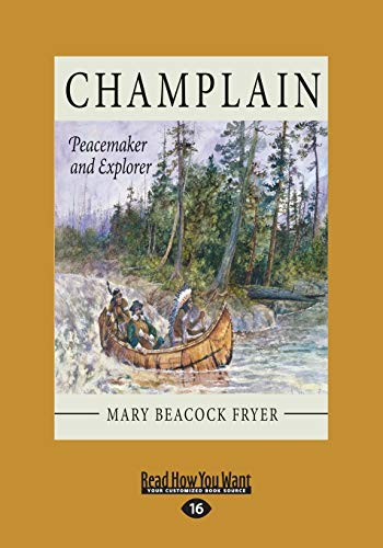 9781525235269: Champlain: Peacemaker and Explorer
