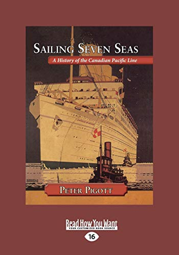 9781525235283: Sailing Seven Seas: A History of the Canadian Pacific Line