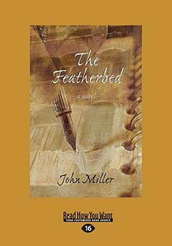 9781525236174: The Featherbed: A Novel