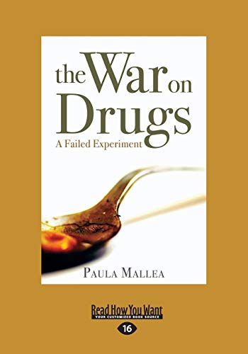 9781525236549: The War on Drugs: A Failed Experiment
