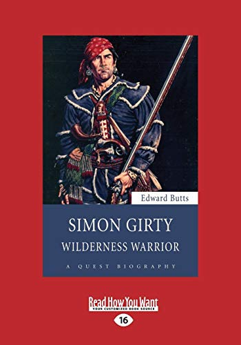 9781525237539: Simon Girty: Wilderness Warrior