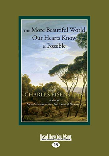 9781525241345: The More Beautiful World Our Hearts Know is Possible: (Large Print 16pt)